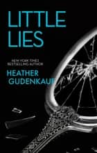 Little Lies ebook by Heather Gudenkauf