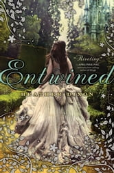 Entwined ebook by Heather Dixon