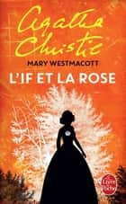 L'If et la rose ebook by Agatha Christie