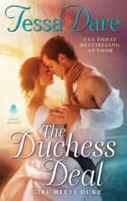 The Duchess Deal - Girl Meets Duke eBook by Tessa Dare