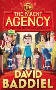 The Parent Agency ebook by David Baddiel,Jim Field