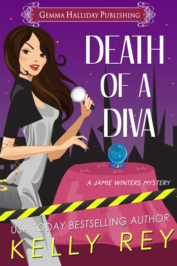 Death of a Diva (Jamie Winters Mysteries book #2) ebook by Kelly Rey