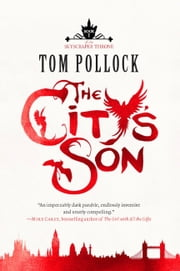 The City's Son ebook by Tom Pollock