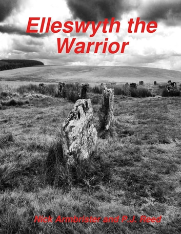 Elleswyth the Warrior ebook by Nick Armbrister,P.J. Reed