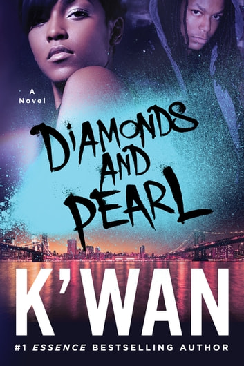 Diamonds and Pearl ebook by K'wan