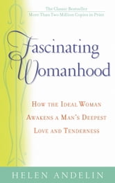 Fascinating Womanhood ebook by Helen Andelin