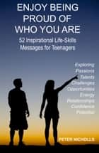 Enjoy Being Proud Of Who You Are ebook by Peter Nicholls