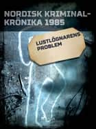Lustlögnarens problem ebook by