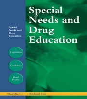 Special Needs and Drug Education ebook by Richard Ives