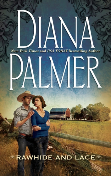 Rawhide and Lace (Mills & Boon M&B) 電子書 by Diana Palmer