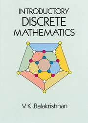 Introductory Discrete Mathematics ebook by V. K . Balakrishnan