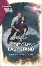 Colton's Last Stand ebook by Karen Whiddon