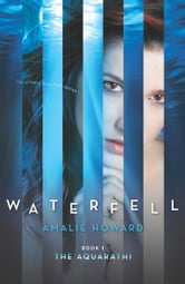 Waterfell ebook by Amalie Howard