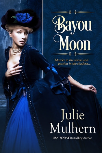 Bayou Moon ebook by Julie Mulhern
