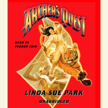 Archer's Quest audiobook by Linda Sue Park