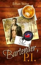Bartender, PI ebook by Ethan Stone