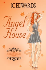 Angel House ebook by JC Edwards