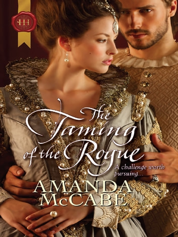 The Taming of the Rogue ebook by Amanda McCabe