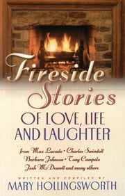 Fireside Stories of Faith, Family and Friendship ebook by Mary Hollingsworth