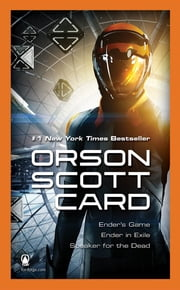 Ender's Game Boxed Set II - Ender's Game, Ender in Exile, Speak for the Dead ebook by Orson Scott Card
