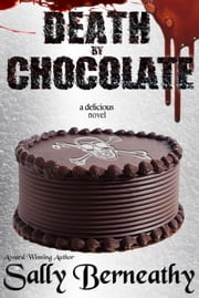 Death by Chocolate ebook by Sally Berneathy
