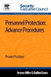 Personnel Protection: Advance Procedures - Proven Practices ebook by Jerome Miller,Radford Jones