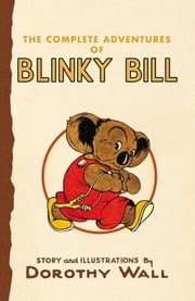 Blinky Bill ebook by Dorothy Wall