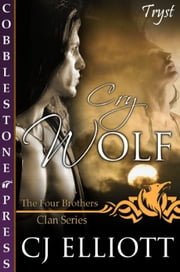 Cry Wolf ebook by CJ Elliott