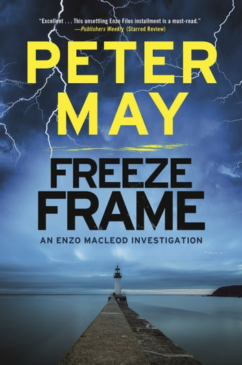 Freeze Frame ebook by Peter May