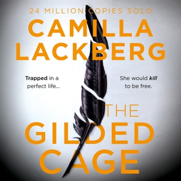 The Gilded Cage audiobook by Camilla Lackberg