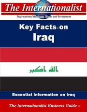 Key Facts on Iraq - Essential Information on Iraq ebook by Patrick W. Nee