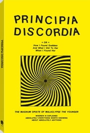 Principia Discordia ebook by Younger, Malaclypse The