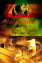 Rasta Bible: For Success & Prosperity ebook by Clifton Tulloch