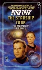 The Starship Trap ebook by Mel Gilden