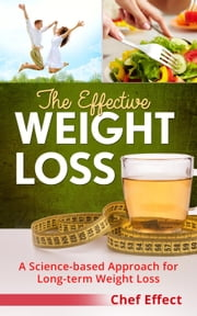 The Effective Weight Loss ebook by Chef Effect