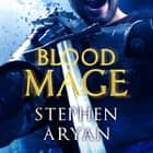 Bloodmage - Age of Darkness, Book 2 audiobook by