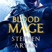 Bloodmage - Age of Darkness, Book 2 audiobook by Stephen Aryan