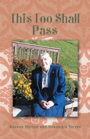 This Too Shall Pass ebook by Roxann Horton and Deanndra Torres