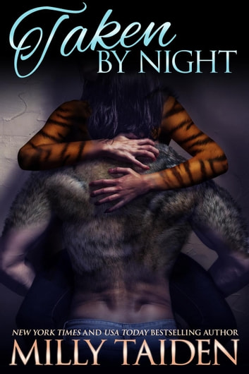 Taken by Night - Night and Day Ink, #4 ebook by Milly Taiden