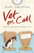 Vet on Call ebook by Marc Abraham
