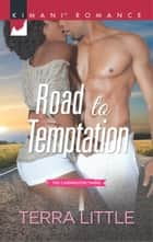 Road to Temptation ebook by Terra Little