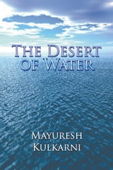 The Desert of Water ebook by Mayuresh Kulkarni
