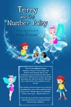 Terry And The Number Fairy ebook by Erika M Szabo