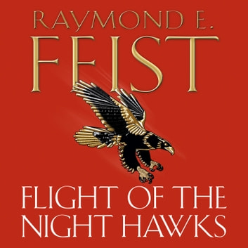 Flight of the Night Hawks (Darkwar, Book 1) audiobook by Raymond E. Feist