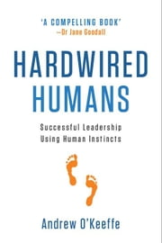 Hardwired Humans ebook by Andrew O'Keeffe