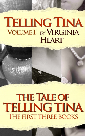 The Tale of Telling Tina ebook by Virginia Heart