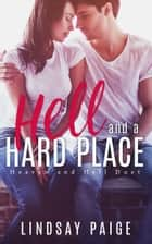 Hell and a Hard Place ebook by Lindsay Paige