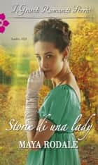 Storie di una lady ebook by Maya Rodale