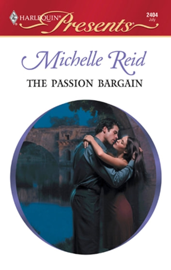 The Passion Bargain ebook by Michelle Reid