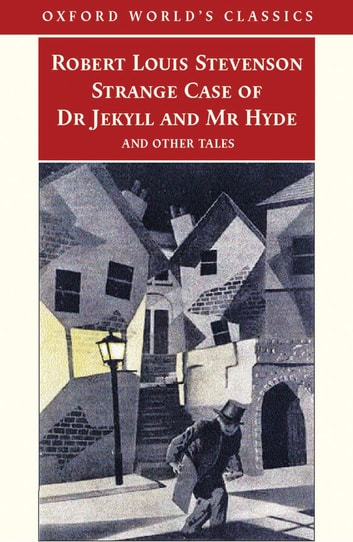 Strange Case Of Dr Jekyll And Mr Hyde And Other Tales Ebook By